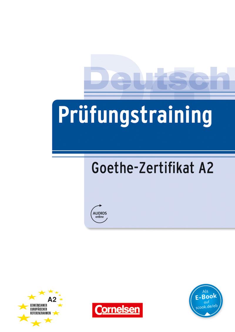 Prüfungstraining goethe zertifikat a1 cornelsen lösungen