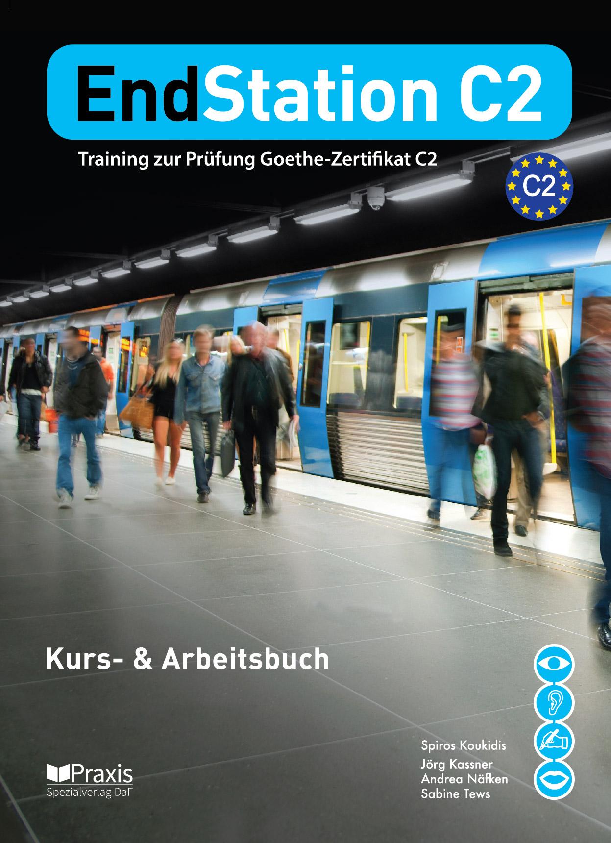 Deutsch Als Fremdsprache Endstation C2 Kurs Arbeitsbuch